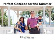 Types of Backyard Gazebos That Are Perfect for the Summer