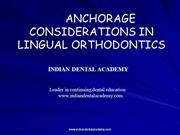 ANCHORAGE CONSIDERATIONS IN LINGUAL ORTHODONTICS