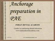 Anchorage preparation in PAE