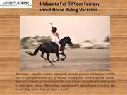 4-Ideas-to-Ful-fill-Fantasy-Horse-Riding-Vacation