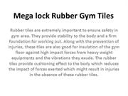 Mega lock Rubber Gym Tiles