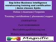 Sap bi-bw Business Intelligence warehousing training and certification