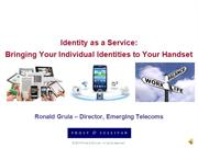 Identity as a Service Bringing Your Individual Identities
