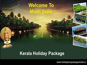Budget Kerala Holiday Packages from Delhi