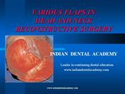 flaps in head & neck reconstructive surgery/fixed orthodontic courses