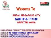 Ansal API Coming soon 1075 sq. ft. Apartments @9811848444 Astha Pride