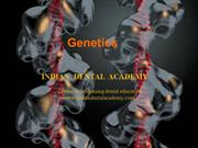 Genetics / fixed orthodontic courses by Indian dental academy