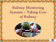 Railway Monitoring Systems – Taking Care of Railway