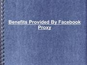 Benefits Provided By Facebook Proxy