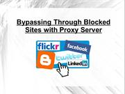 Bypassing Through Blocked Sites with Proxy Server