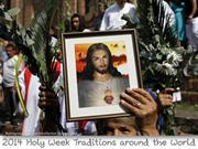 Holy Week traditions around the World (Easter)  2014