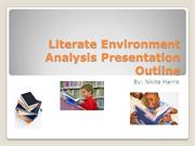Literate Environment Analysis Presentation Outline