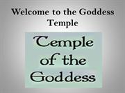 Welcome to the Goddess Temple