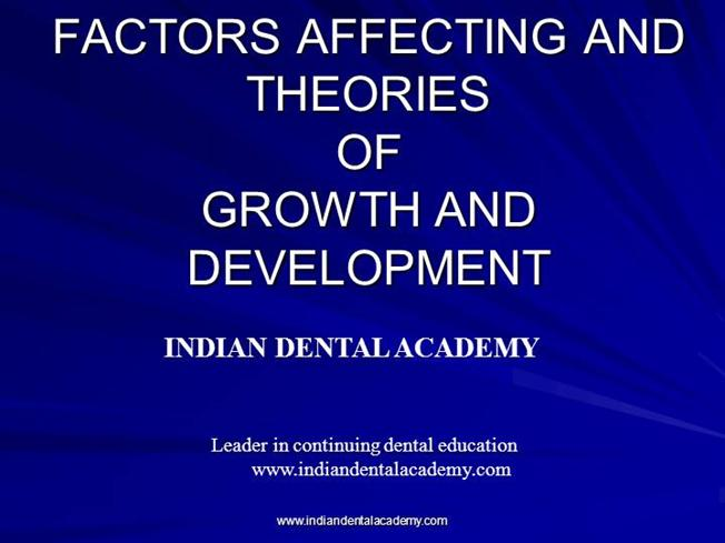 Theories of Growth And /Certified Fixed Orthodontic Courses