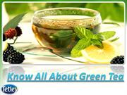 Tetley Green Tea - Know All About Green Tea