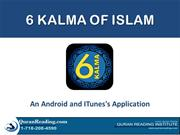 6 Kalma of Islam - A Mobile App for Muslims