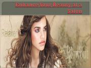 Enhance Your Beauty at a Salon