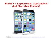 iPhone 6 – Expectations, Speculations And The Latest Rumors!