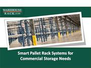 Get Pallet Racks for your commercial needs