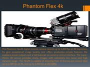 Benefits of using Phantom Flex 4K Camera -Mikecarmine