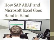 How SAP ABAP and Microsoft Excel Goes Hand in Hand.