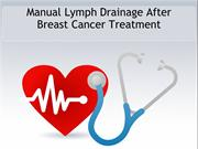 Manual Lymph Drainage After Breast Cancer Treatment