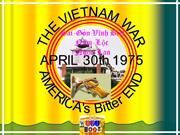 The VietNam War America's Bitter End April 30 1975