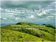 Top 10 Tourist Spots Near Delhi