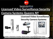 Licensed Video Surveillance Security Camera Systems in Queens NY