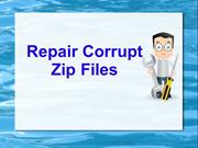 repair zip files easily