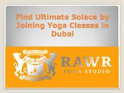 Find Ultimate Solace by Joining Yoga Classes in Dubai