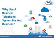 Why Use A Business Telephone System For Your Business