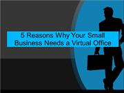 5 Reasons Why Your Small Business Needs a Virtual Office