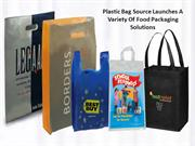 Plastic Bag Source Launches A Variety Of Food Packaging Solutions