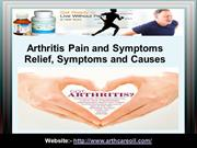 Arthritis Pain and Symptoms Relief, Symptoms and Causes