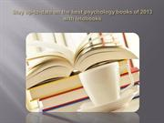 Stay up-to-date on the best psychology books of 2013 with lelobooks