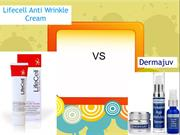 Lifecell Anti Wrinkle Cream Vs Dermajuv