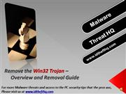 Remove Win32 Trojan - Win32 Removal