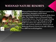 PPT of Wayanad nature resort