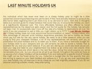 Last Minute Holidays Uk