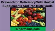 Prevent Iron Deficiency With Herbal Supplements And Iron Rich Foods