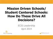 ECIS Leadership Apr 2014 Mission Driven.