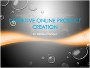 Definitive Online Product Creation