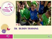 5k buddy training video