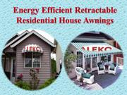 Energy Efficient Retractable Residential House Awnings