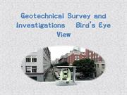 Geotechnical Survey and Investigations – Bird's Eye View