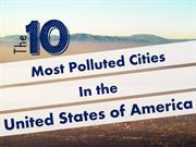 10 most polluted cities of the United States of America