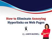 How to Remove Those Annoying Hyperlinks on Web Pages