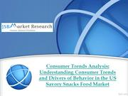 Consumer Trends Analysis:  the US Savory Snacks Food Market