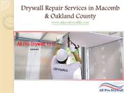 Drywall Repair Services in Macomb & Oakland County